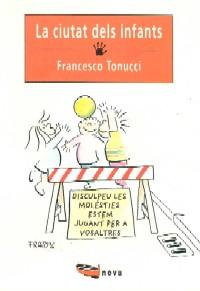 Francesco Tonucci: La ciutat dels infants